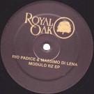 Rio Padice & Massimo Di Lena - Modulo Rz EP - Royal Oak - Royal 17