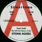 The Stone Roses - Fools Gold '95 - Silvertone Records - ORE DJ 71