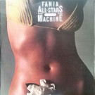 Fania All Stars - Rhythm Machine - Fania Records - LPS-88.835