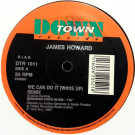 James Howard - We Can Do It (Wake Up) (Remix) - Downtown - DTR 1011