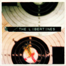 The Libertines - What A Waster / I Get Along - Rough Trade - RTRADES054