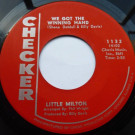 Little Milton - We Got The Winning Hand / Sometimey - Checker - 1132