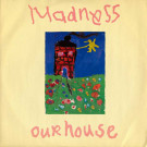 Madness - Our House - Stiff Records - buy it 163
