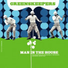 Greens Keepers - Man In The House - OM Records - Om-184sv