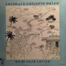 Chino Y Su Conjunto Melao - En Mi Casa Latina - Latina Records - LTS 101