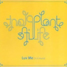 Plant Life - Luv Me (Til It Hurts) - Gut Records - PR12GUTIN04