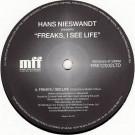 Hans Nieswandt - Freaks, I See Life - Music For Freaks - FRK12002LTD