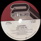 Carmen - You And Me - Suite 2 Records - 0-96792