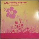 LAL - Dancing The Same - Public Transit Recordings - PTR-1213, Public Transit Recordings - PTR1213