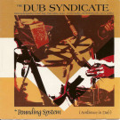 Dub Syndicate - The Pounding System (Ambience In Dub) - On-U Sound - ON-U CD 0018