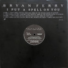Bryan Ferry - I Put A Spell On You - Virgin - VSTDJ 1400