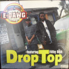 E-Dawg - Drop Top - American Recordings - PRO-A-6329