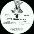 Vin Sol - It's House EP - Soo Wavey Records - SWR007