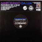 Marcelinho Da Lua Featuring Seu Jorge - Cotidiano - Mr Bongo - MRB12030