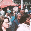 Various - London Jazz Classics 2 - Soul Jazz Records - SJR LP17