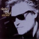 Daryl Hall - Soul Alone - Epic - EPC 473921 1