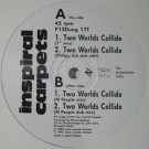 Inspiral Carpets - Two Worlds Collide - Mute - P12Dung 17T