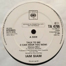 Iam Siam - Talk To Me (I Can Hear You Now) - CBS - TA 4795
