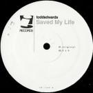 Todd Edwards - Saved My Life - i! Records - IR-129