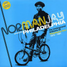 Norman Jay - Philadelphia (The Underground Anthems Of Philadelphia Soul 1973-1981) - Harmless - HURTLP056