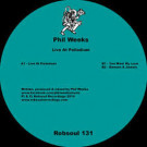 Phil Weeks - Live At Palladium - Robsoul Recordings - Robsoul 131