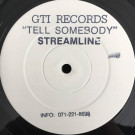 Streamline - Tell Somebody - GTI - GTI-015