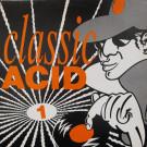 Various - Classic Acid 1 - KMA Records - KMA 01