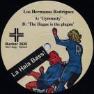 Los Hermanos Rodriguez - La Haia Bass! - Bunker Records - Bunker 3020