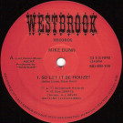 Mike Dunn - So Let It Be Houze! - Westbrook Records - MD-WB-106