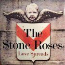 The Stone Roses - Love Spreads - Geffen Records - GFST 84