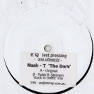 Nash T - The Dark - EQ [Grey] - EQG 12005