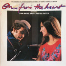 Tom Waits And Crystal Gayle - One From The Heart - The Original Motion Picture Soundtrack Of Francis Coppola's Movie - CBS - CBS 70215, CBS - FC 37703