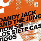 Dandy Jack And The Junction SM - Los Siete Castigos - Perlon - PERL 50