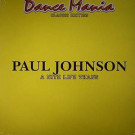 Paul Johnson - A Nite Life Thang - Dance Mania - DM-069-2013