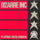 Bizarre Inc - Playing With Knives - Vinyl Solution - STORM 25