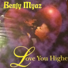 Benji Myaz - Love You Higher - Boomarang - BMR 12020