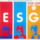 ESG - Step Off - Soul Jazz Records - SJR LP 64