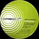 Matt M. Maddox - Magic Box EP - Compressed - COM032-6