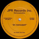 Demonstration - By Daylight / Hope - JPR Records Inc. - JPR 003