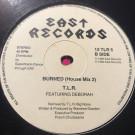 T.L.R. - Burned - East Records - 12 TLR 5