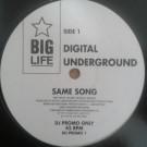 Digital Underground - Same Song - Big Life - DU PROMO 1