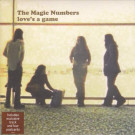 The Magic Numbers - Love's A Game - Heavenly - HVN 154, EMI - 00946 341827 7 5