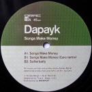 Dapayk - Songs Make Money - Orac Records - ORAC18