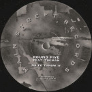 Round Five Feat. Tikiman - Na Fe Throw It - Main Street Records - MSR-10