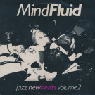 Various - Mind Fluid - Jazz New Beats Volume 2 - New Beats Records - LP NBT 2
