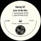 Swing 52 - Color Of My Skin - FFRR - FXDJ 256
