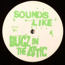 Bugz In The Attic - Sounds Like / Once Twice - V2 Records - NURT5037616