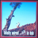 Various - Totally Wired In Dub - Acid Jazz - DUBID LP 5