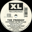 The Prodigy - Everybody In The Place - XL Recordings - XLS-26