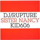 DJ /rupture / Sister Nancy / Kid606 - Little More Oil - Soul Jazz Records - SJR 123-12